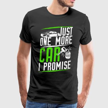 Just one more car car addict - Men's Premium T-Shirt