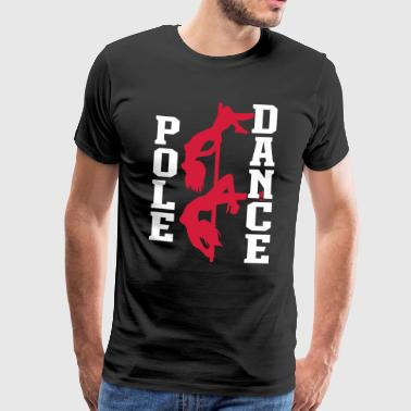Pole Dance - Herre premium T-shirt