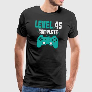 45th Birthday Gamer Level 45 Complete Gift - Men's Premium T-Shirt