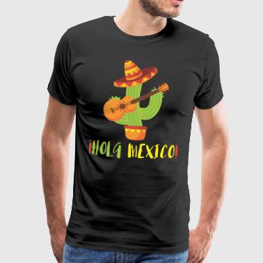 HOLA MEXICO - Premium T-skjorte for menn