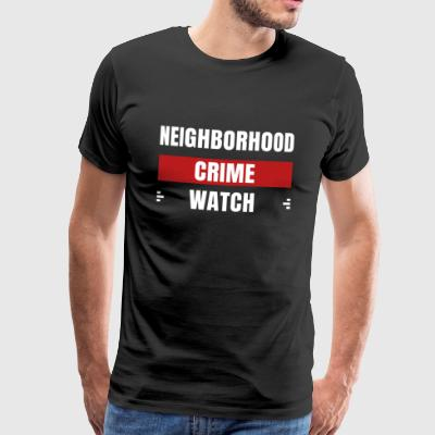 Grannskaps Crime Watch - Premium-T-shirt herr