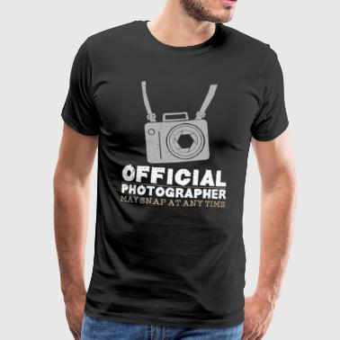 Fotograaf Official Photographer May Snap At Any Time - Mannen Premium T-shirt