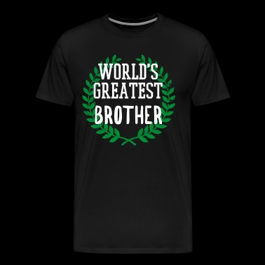 Best brother shirt birthday present brother - Men's Premium T-Shirt