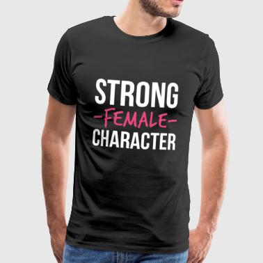 Strong Female Character Feminism - Men's Premium T-Shirt