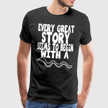 every great story seems to begin with a snake - Männer Premium T-Shirt