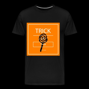 trick or treat - T-shirt Premium Homme