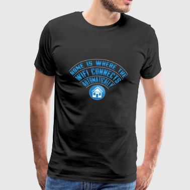 NERDS: Home Is Where The Wifi Connects Automatical - Männer Premium T-Shirt