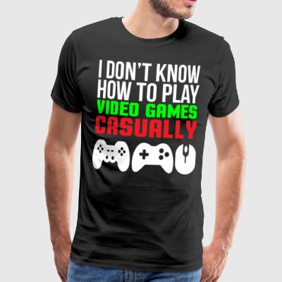 Video Games Casually Funny Gamer T-shirt - Men's Premium T-Shirt