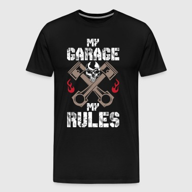 MY GARAGE MY RULES - FUNNY MECHANIC SHIRT - Männer Premium T-Shirt
