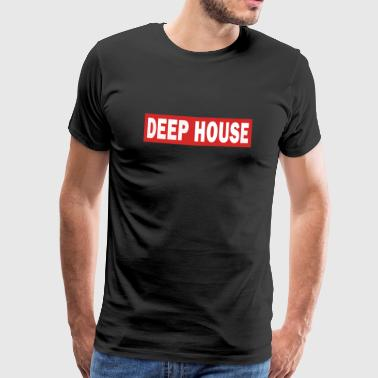 Deep House - Electro Dance Music Techno - Mannen Premium T-shirt