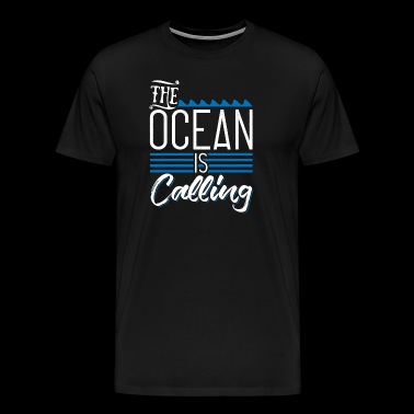 The Ocean is Calling - The ocean is calling - Men's Premium T-Shirt