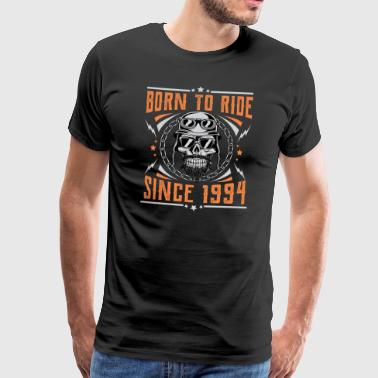 Born to ride since 1994 Biker Rocker Geburtstag - Männer Premium T-Shirt