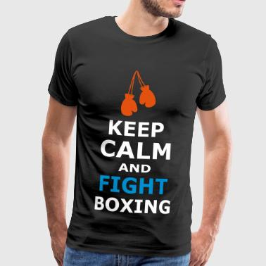 KEEP CALM AND FIGHT BOXING - Männer Premium T-Shirt