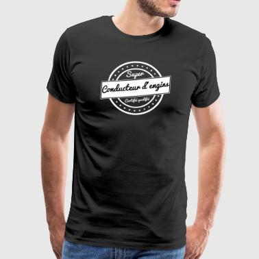 Super conducteur d'engins - blanc - T-shirt Premium Homme
