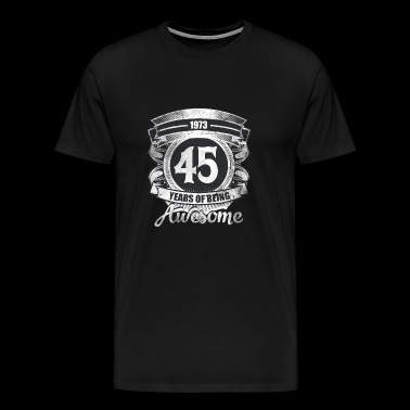 45th Birthday Gift Vintage 1973 Awesome - Men's Premium T-Shirt