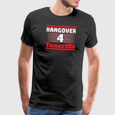 Hangover Party Tenerife Spanje Travel - Mannen Premium T-shirt