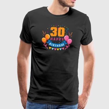 30th birthday 30 years Happy Birthday gift - Men's Premium T-Shirt
