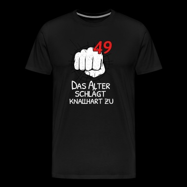 49 THE OLD AGE IS STRONG! - Men's Premium T-Shirt