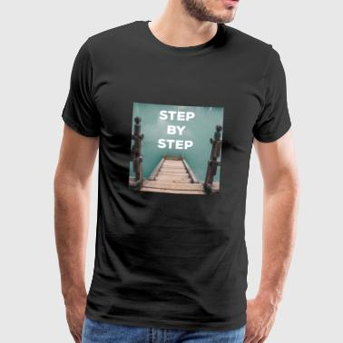 STEP BY STEP quote - Quote - Men's Premium T-Shirt