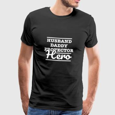 Husband daddy protector hero Geschenk Idee Papa - Men's Premium T-Shirt