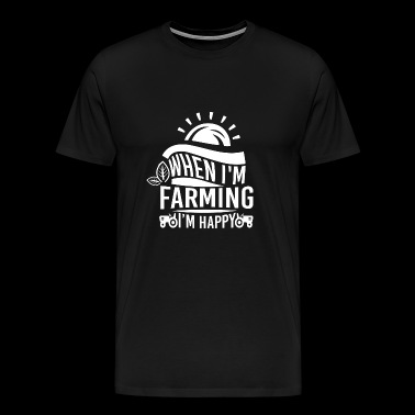 Happy farmer farmer farmer's wife gift - Men's Premium T-Shirt