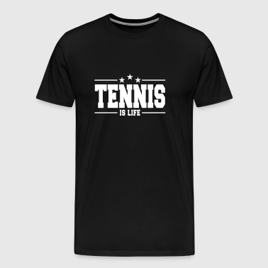 tennis is life 1 - T-shirt Premium Homme