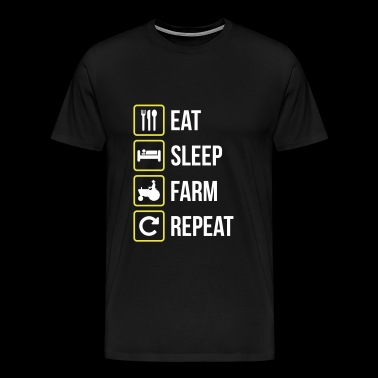 Eat Sleep Farm Repeat - Maglietta Premium da uomo