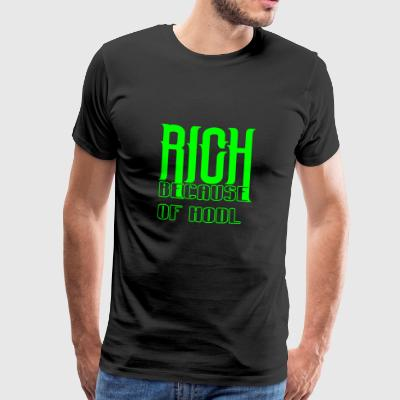 RICH BECAUSE OF HODL - crypt diet - Men's Premium T-Shirt