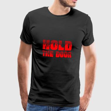 HOLD THE DOOR / HODL BITCOIN - Cryptocurrency Red - Men's Premium T-Shirt