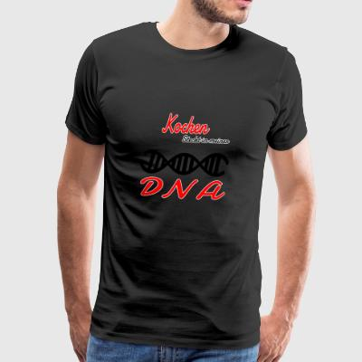 Is cooking in my DNA hobby - Men's Premium T-Shirt