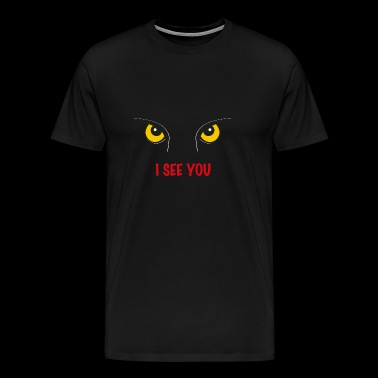 I see you I see you - Men's Premium T-Shirt