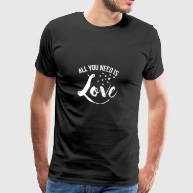 All you need is love - Valentine - Mannen Premium T-shirt