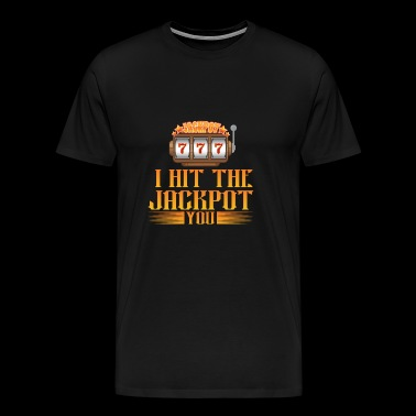 3x7 I hit the jackpot YOU - Men's Premium T-Shirt