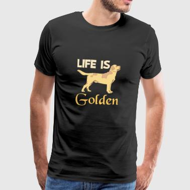 Life is Golden Retriever Dog Shirt - Men's Premium T-Shirt