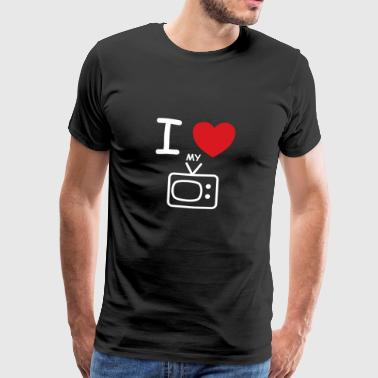 I love my TV saying gift idea - Men's Premium T-Shirt