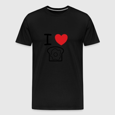 I love toast with egg gift idea fried egg - Men's Premium T-Shirt