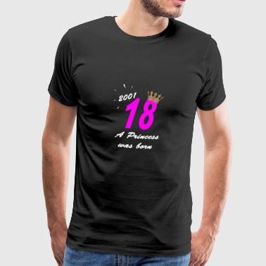 18 Birthday Girl Princess 2001 Princess - Camiseta premium hombre