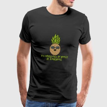 Pineapple cool with sunglasses gift saying fruit - Men's Premium T-Shirt