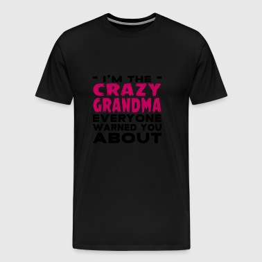 Crazy Grandma - Men's Premium T-Shirt