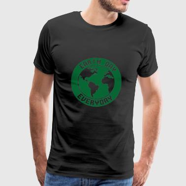 Earth Day / Tag der Erde: Earth Day - Everyday - Männer Premium T-Shirt