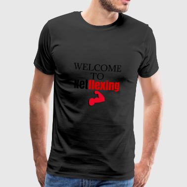 Welcome to Netflexing - Männer Premium T-Shirt
