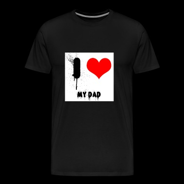 I love my dad - Men's Premium T-Shirt