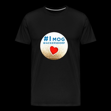 I mog wackersdorf - Men's Premium T-Shirt
