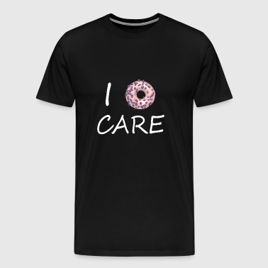 I dont care 3 - Men's Premium T-Shirt