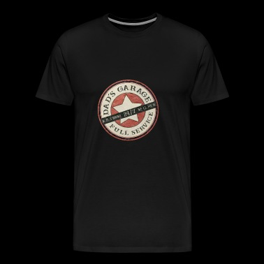 dad s garage, workshop, - Men's Premium T-Shirt