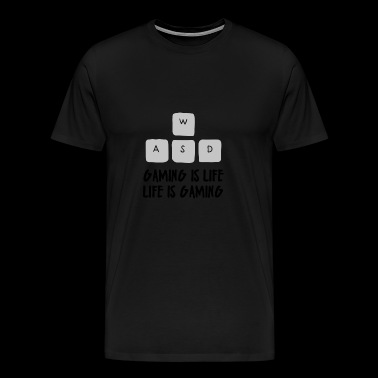 Game / Gamer / Games: Gaming is life. Life is - Men's Premium T-Shirt