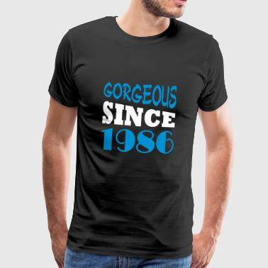 Gorgeous since 1986 - Men's Premium T-Shirt