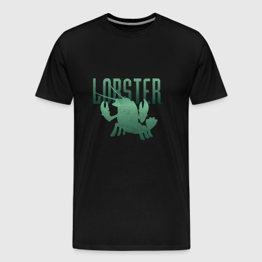 Lobster lobster seafood gift - Men's Premium T-Shirt