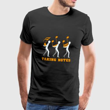 Taking Notes Funny Music Pun Gift - Men's Premium T-Shirt