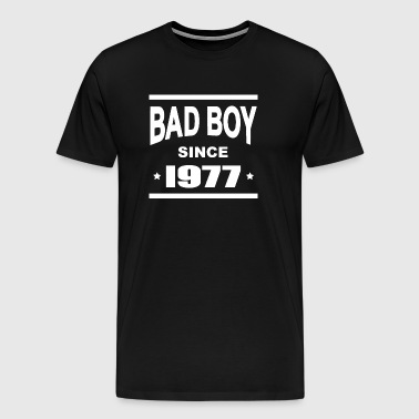 Bad boy since 1977 - T-shirt Premium Homme